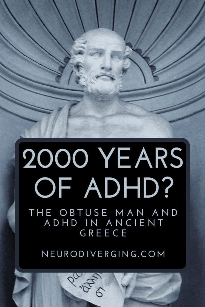 adhd in ancient greece, obtuse man