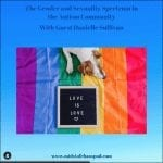 gender and sexuality spectrum in the autism community thriving in the midst of chaos podcast